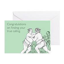True Calling Greeting Card