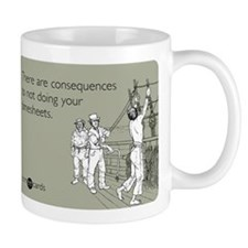 Consequences Timesheets Small Small Mug