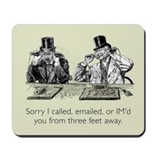 Three Feet Away Mousepad