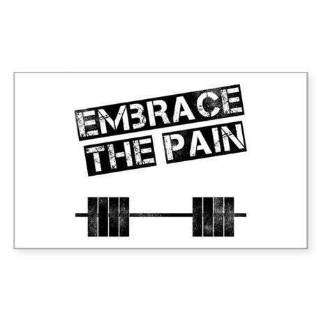 Embrace the pain.. Sticker (Rectangle)
