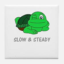 SLOW & STEADY Tile Coaster