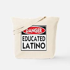 Danger Educated Latino Tote Bag