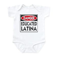 Danger -- Educated LATINA T-Shirt Infant Bodysuit