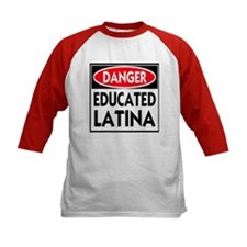 Danger -- Educated LATINA T-Shirt Tee