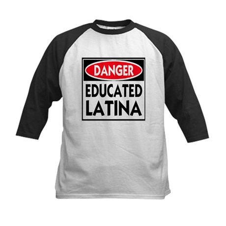 Danger -- Educated LATINA T-Shirt Kids Baseball Je