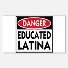 Danger -- Educated LATINA T-Shirt Decal
