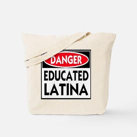 Danger -- Educated LATINA T-Shirt Tote Bag