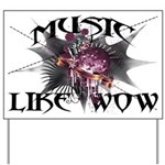 Music Like Wow Yard Sign