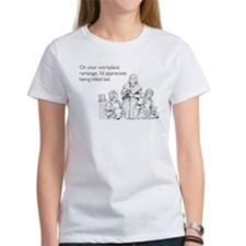 Workplace Rampage Women's T-Shirt