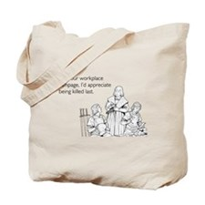 Workplace Rampage Tote Bag
