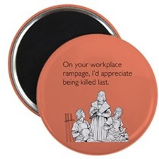 Workplace Rampage Magnet