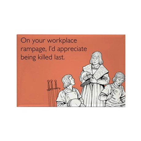 Workplace Rampage Rectangle Magnet