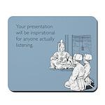 Inspirational Presentation Mousepad
