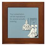 Inspirational Presentation Framed Tile