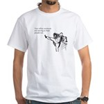 Office Workouts White T-Shirt