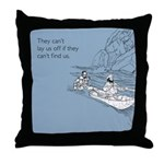 Lay Us Off Throw Pillow