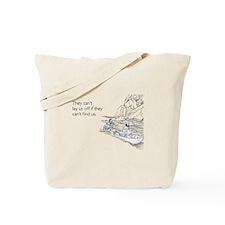 Lay Us Off Tote Bag