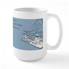 Lay Us Off Large Mug