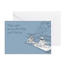 Lay Us Off Greeting Card