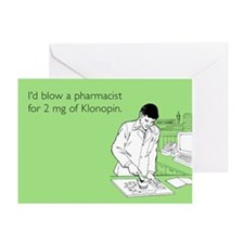 Pharmacist Klonopin Greeting Card