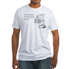 Inspirational Presentation Fitted T-Shirt