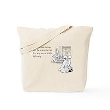 Inspirational Presentation Tote Bag
