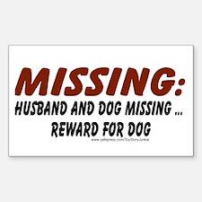 Husband & Dog missing, Reward for dog Decal