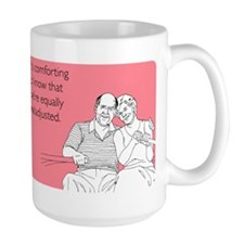 Equally Maladjusted Large Mug