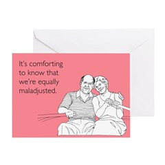 Equally Maladjusted Greeting Card