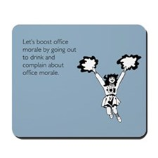 Boost Office Morale Mousepad