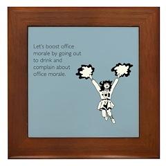 Boost Office Morale Framed Tile