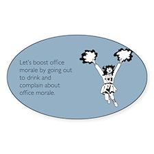 Boost Office Morale Sticker (Oval)