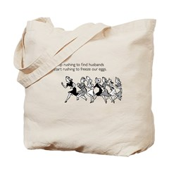 Freeze Our Eggs Tote Bag
