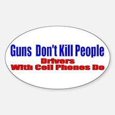 Guns Don't Kill People Sticker (Oval)
