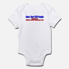 Guns Don't Kill People Infant Bodysuit