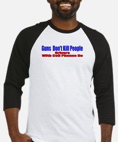 Guns Don't Kill People Baseball Jersey