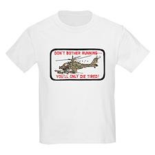 Don't Bother Running T-Shirt