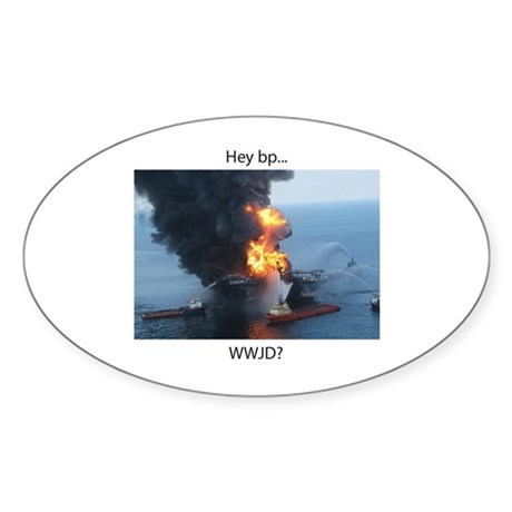 Hey BP WWJD sticker