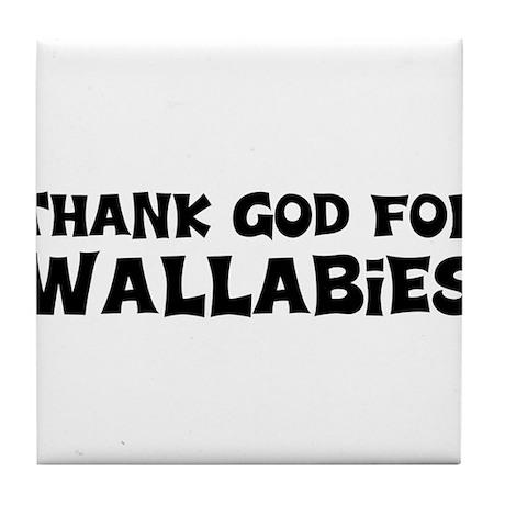 Thank God For Wallabies Tile Coaster
