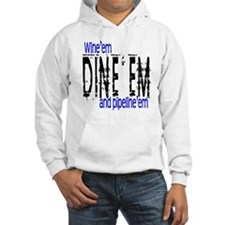 Wine'em Dine'em Hoodie Sweatshirt