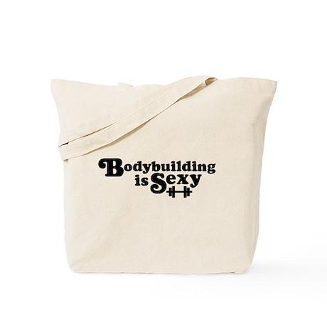 Bodybuilding is Sexy Tote Bag