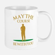 May The Course Be With You Mug