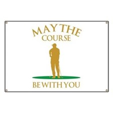May The Course Be With You Banner