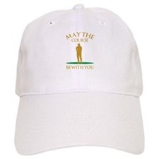 May The Course Be With You Baseball Cap