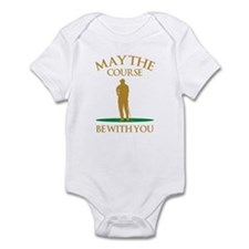 May The Course Be With You Infant Bodysuit