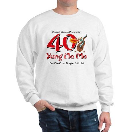 Yung No Mo 40th Birthday Sweatshirt