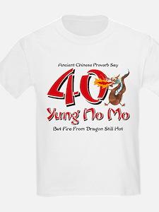 Yung No Mo 40th Birthday T-Shirt