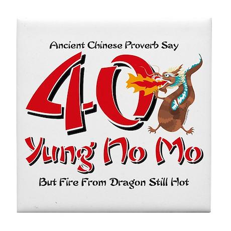 Yung No Mo 40th Birthday Tile Coaster