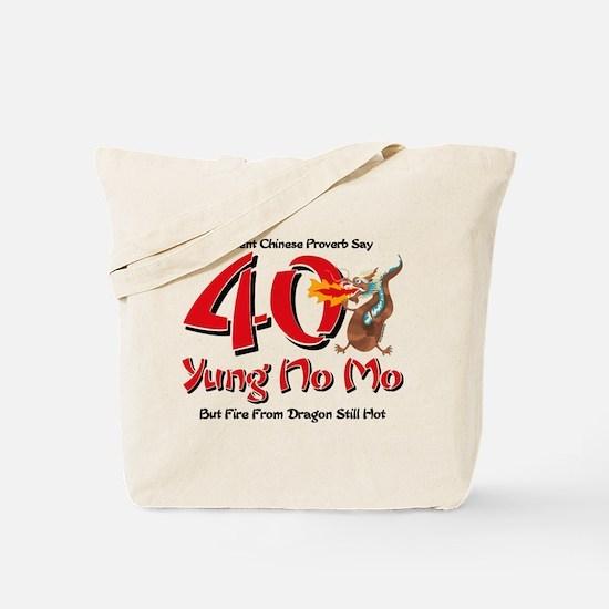 Yung No Mo 40th Birthday Tote Bag