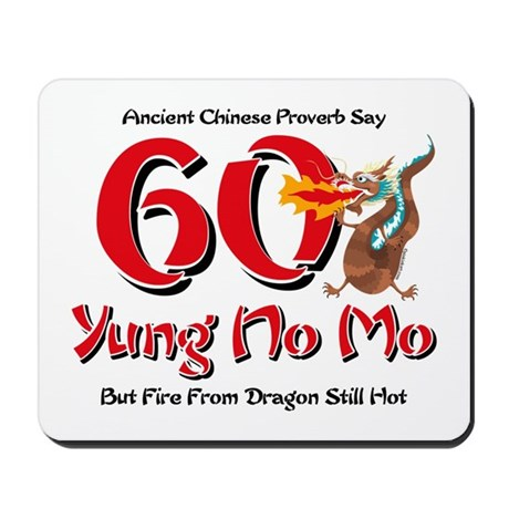 Yung No Mo 60th Birthday Mousepad